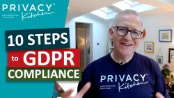 Privacy Kitchen 10 Steps to GDPR Compliance